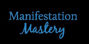 manifestation-mastery-wwm